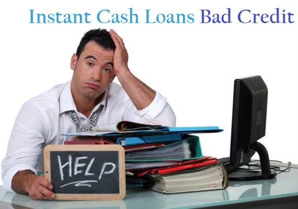 Instant Loans For Bad Credit >> Instant Cash Loans Bad Credit Avail The Cash You Need Despite Bad